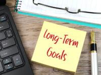 Focus on Setting Long-Term Goals